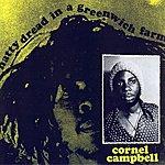 Cornel Campbell Natty Dread In A Greenwich Farm