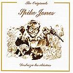 Spike Jones Destroza Los Clasicos