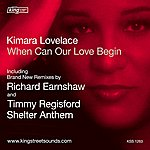 Kimara Lovelace When Can Our Love Begin: Richard Earnshaw Remixes (3-Track Maxi-Single)