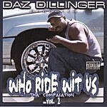 Daz Dillinger Who Ride Wit Us The Compalation, Vol.2 (Parental Advisory)