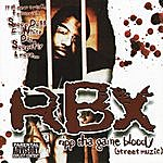 RBX Ripp Tha Game Bloody (Street Muzic) (Parental Advisory)