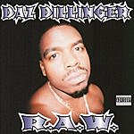 Daz Dillinger RAW (Parental Advisory)
