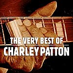 Charley Patton The Very Best Of Charley Patton