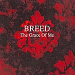 B. Reed The Grace Of Me/Within You