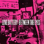 Love Battery Between The Eyes