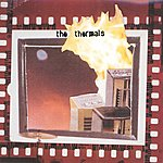 The Thermals More Parts Per Million