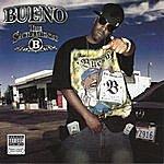 Bueno The Sacramento B (Parental Advisory)