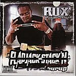 Rux Flapjack Stackn Wit Rubberbands And Syrup (Parental Advisory)