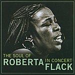 Roberta Flack The Soul Of Roberta Flack In Concert