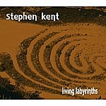 Stephen Kent Living Labyrinths