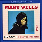 Mary Wells My Guy: The Best Of Mary Wells