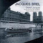 Jacques Brel Jacques Brel - Grand Jacques