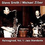 Steve Smith Reimagined, Vol.1: Jazz Standards