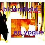 Bloomfield En Vogue (Bonus Version)