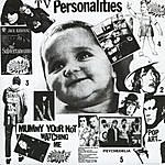 Television Personalities Mummy Your Not Watching Me
