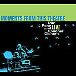 Dan Penn Moments From This Theater: Dan Penn And Spooner Oldham Live
