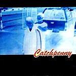 Catchpenny Catchpenny