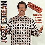 Jossie Esteban Extra