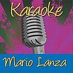 Mario Lanza Karaoke: Mario Lanza