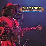 Sly Stone Family Soul Sessions: The Rare 45 RPMs '63-'66