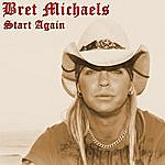 Bret Michaels Start Again (Demo Version)