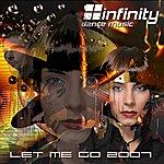 Infinity Let Me Go (9-Track Maxi-Single)