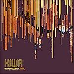 Kiwa On The Frequency