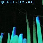 Quench O.M. - X.H. EP