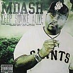 M-Dash Keep Smoke Alive (Parental Advisory)