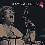 Ray Barretto Ray Barretto's Greatest Hits
