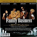 Zion I Family Business (Special Mixtape Edition)