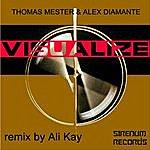 Thomas Mester Visualize (Ali Kay Mix)