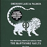 Emerson, Lake & Palmer The Original Bootleg Series From The Manticore Vaults, Vol.4 (Live)