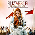 Craig Armstrong Elizabeth - The Golden Age: Music From The Motion Picture