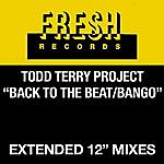 Todd Terry Project Back To The Beat/Bango (3-Track Maxi-Single)