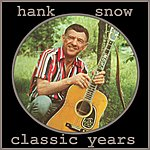 Hank Snow Classic Years, Vol.2