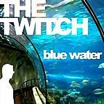 Twitch Blue Water
