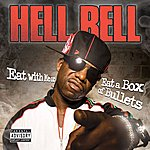 Hell Rell Eat With Me Or Eat A Box Of Bullets (Parental Advisory)