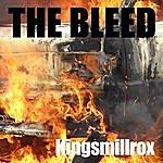 Bleed Kingsmillrox (Single)