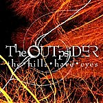 The OUTpsiDER The Hills Have Eyes
