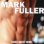 Mark Fuller Songs About Adam