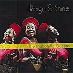 Mahotella Queens Reign And Shine