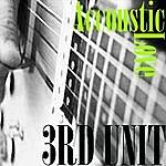 3rd Unit Acoustic Love