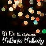 Melleny Melody Hi Ho It's Christmas (Single)
