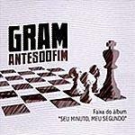 Gram Antes Do Fim (Single)
