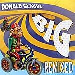 Donald Glaude BIG: Remixed