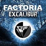 Factoria Excalibur (2-Track Single)
