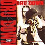 Dru Down Fools From The Streets (Parental Advisory)