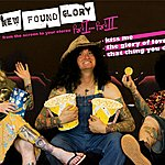 New Found Glory From The Screen To Your Stereo, Part 1 (Maxi-Single)