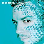 Tocadisco Solo: Taken From Superstar Recordings